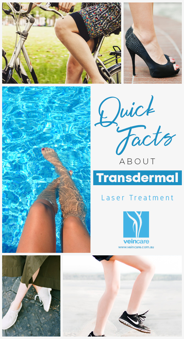 Quick Facts About Transdermal Laser Treatment - VeinCare