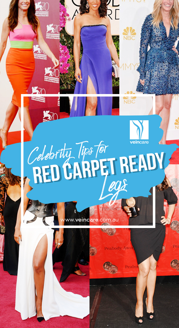 Celebrity Tips for Red Carpet Ready Legs - VeinCare